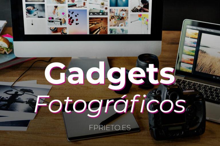 Gadgets Fotográficos para amantes de la Fotografía